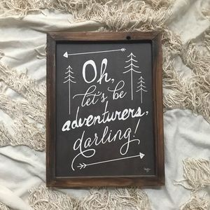 Boho rustic Adventure Sign. Size 12.13 X 16.13